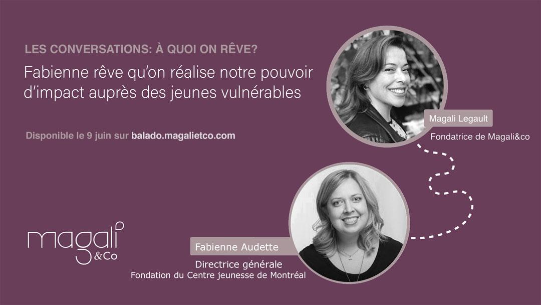 Fabienne Audette 9 juin : Réaliser notre pouvoir d'impact auprès des jeunes vulnérables