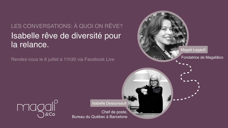 Isabelle Dessureault 8 juillet : Isabelle rêve de diversité pour la relance