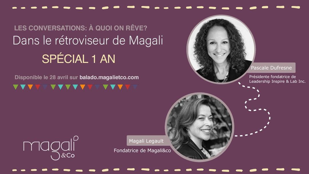 Dans le rétroviseur de Magali : 1 an de conversations