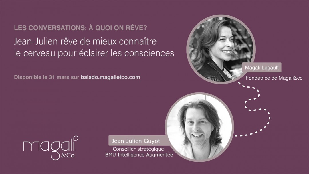 Jean-Julien Guyot 31 mars : Connaître le cerveau pour éclairer les consciences