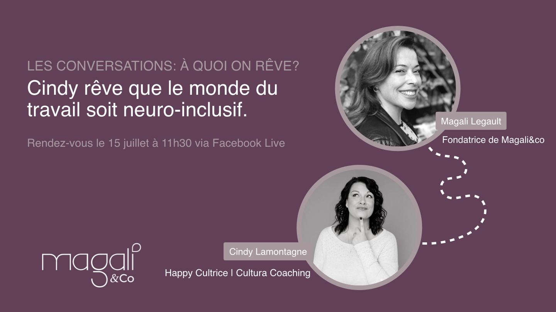 Cindy Lamontagne 15 juillet: Un monde du travail neuro-inclusif