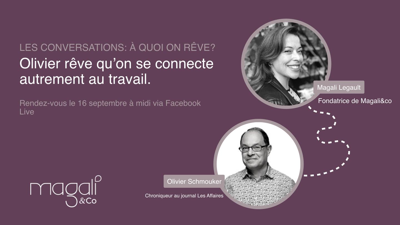 Olivier Schmouker 16 septembre: La connexion interpersonnelle au travail