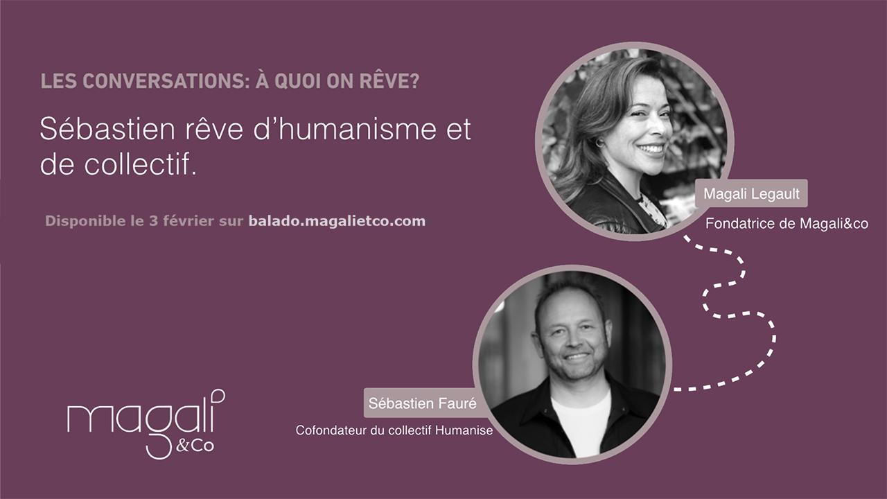Sébastien Fauré 3 février : Vivre d'humanisme et de collectif