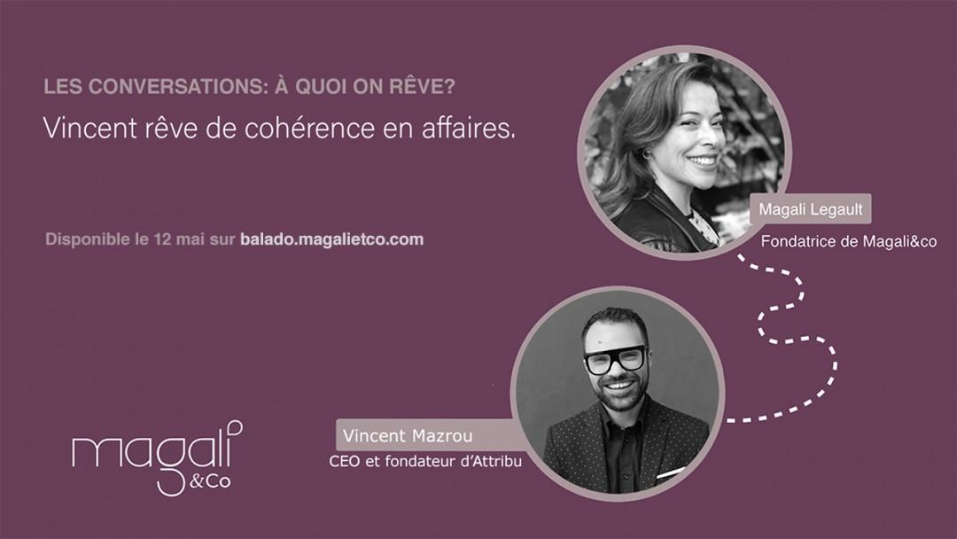 Vincent Mazrou 12 mai : De cohérence en affaires