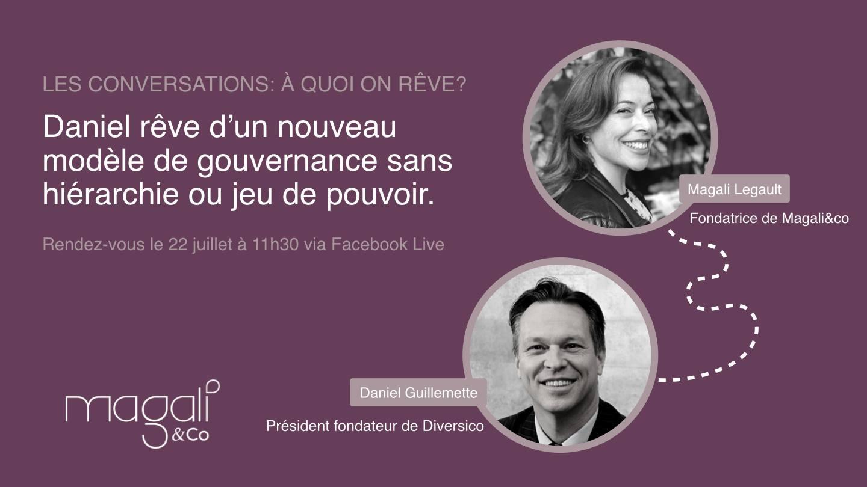 Daniel Guillemette 22 juillet : L'organisation sans hiérarchie ni jeux de pouvoir
